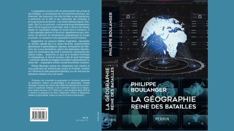 Philippe Boulanger publie «La Géographie, reine des batailles».