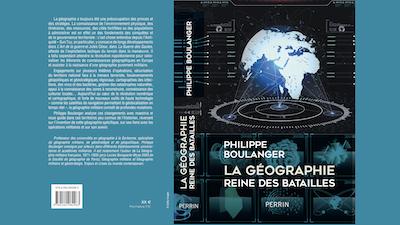 """Philippe Boulanger publie """"La Géographie, reine des batailles"""""""