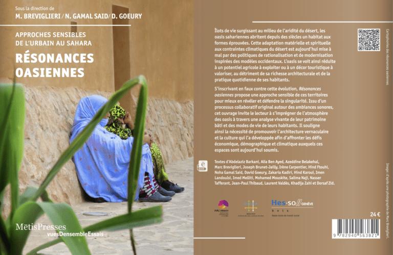 Read more about the article David Goeury a co-dirigé la publication «Approches sensibles de l'urbain au Sahara – Résonances oasiennes».
