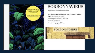 Read more about the article Xavier Desjardins et Olivier Milhaud ont rédigé le chapitre «Le confinement a-t-il eu lieu ?» dans l'ouvrage SORBONNAVIRUS